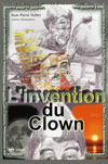 L'invention du Clown
